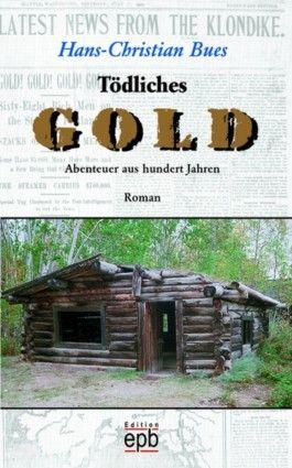 Tödliches Gold