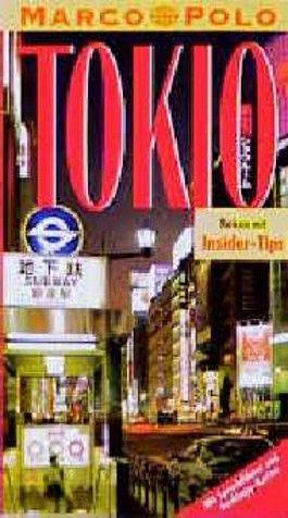 Tokio ( Tokyo). Marco Polo Reiseführer