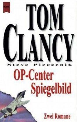 Tom Clancy's OP-Center, OP-Center. Tom Clancys OP-Center, Spiegelbild
