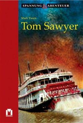 Tom Sawyer, ungekürzte Originalausgabe