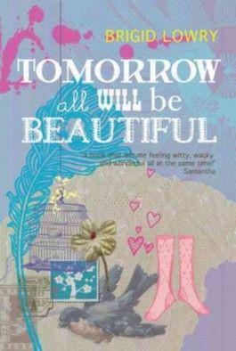 Tomorrow All Will be Beautiful