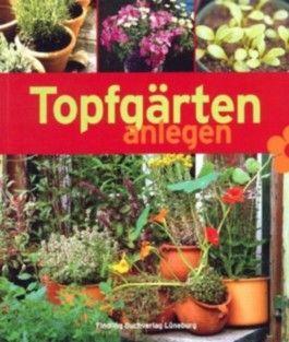Topfgärten anlegen