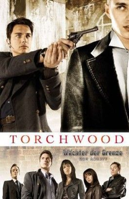 Torchwood - Wächter der Grenze