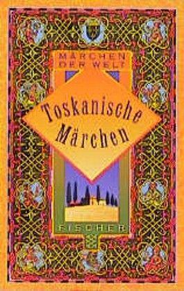 Toskanische Märchen