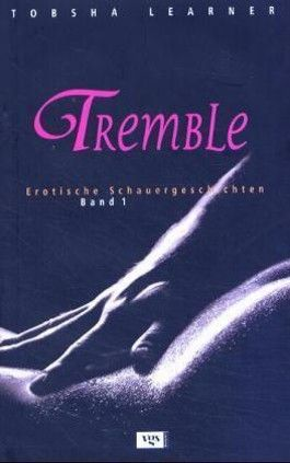 Tremble. Bd.1