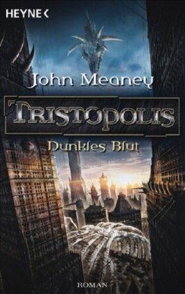 Tristopolis - Dunkles Blut