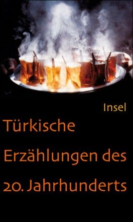 Türkische Erzählungen des 20. Jahrhunderts