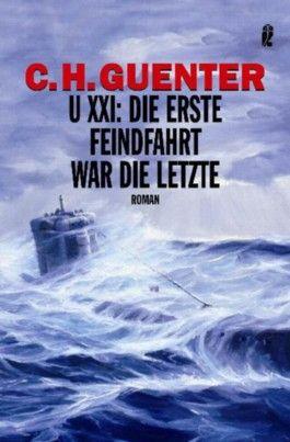 U-XXI: Die erste Feindfahrt war die letzte