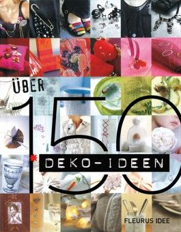 Über 150 Deko-Ideen