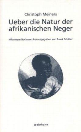Ueber die Natur der afrikanischen Neger