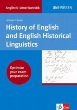 Uni-Wissen Anglistik /Amerikanistik / History of English and English Historical Linguistics