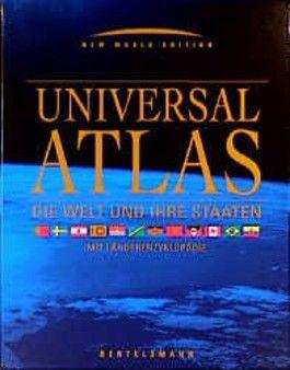 Universal- Atlas. Die Welt und ihre Staaten. (Bertelsmann/ RV). Mit Länderenzyklopädie