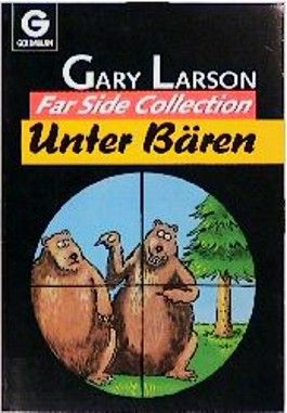 Unter Bären. Far Side Collection.