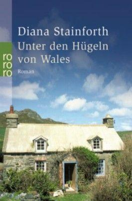 Unter den Hügeln von Wales