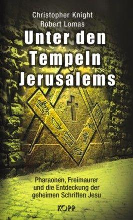 Unter den Tempeln Jerusalems
