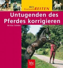 Untugenden des Pferdes korrigieren