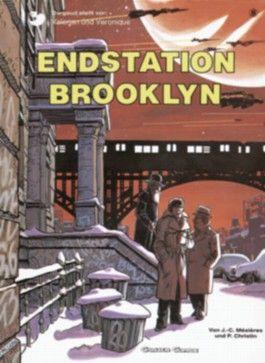 Valerian & Veronique, Band 8: Endstation Brooklyn