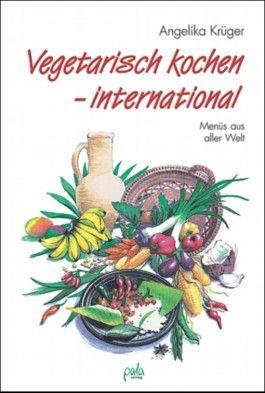Vegetarisch kochen, international