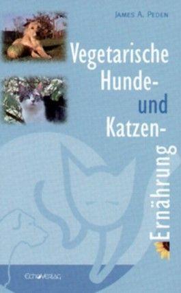 Vegetarische Hunde- und Katzenernährung