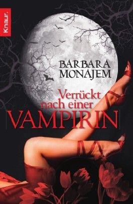 Verrückt nach einer Vampirin
