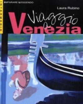 Viaggio a Venezia. Textbuch mit Materialien. Niveau 3. (Imparare leggendo). (Lernmaterialien)