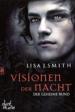Visionen der Nacht - Der geheime Bund