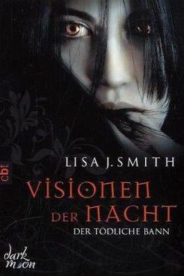 Visionen der Nacht - Der tödliche Bann