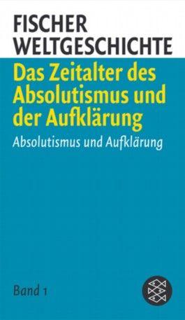 Vom Absolutismus zum bürgerlichen Zeitalter, 3 Bde.