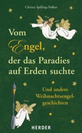 Vom Engel, der das Paradies auf Erden suchte