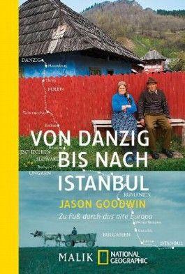 Von Danzig nach Istanbul