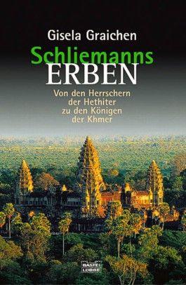 Von den Herrschern der Hethiter zu den Königen der Khmer