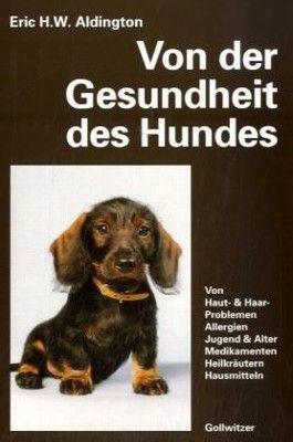 Von der Gesundheit des Hundes