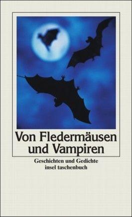 Von Fledermäusen und Vampiren