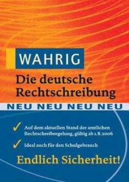 Wahrig, Die deutsche Rechtschreibung