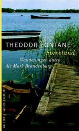 Wanderungen durch die Mark Brandenburg / Spreeland