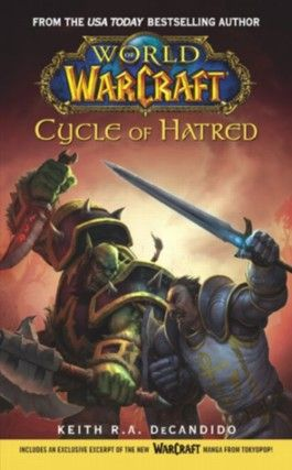 Warcraft: World of Warcraft: Cycle of Hatred