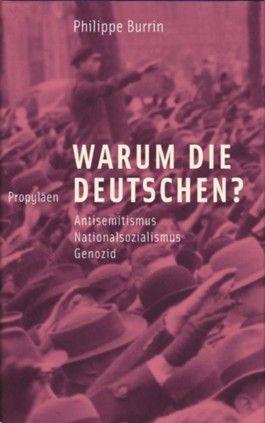 Warum die Deutschen?