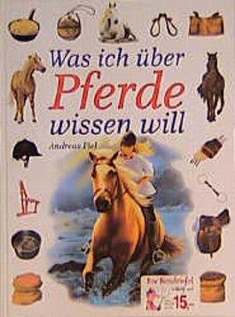 Was ich über Pferde wissen will