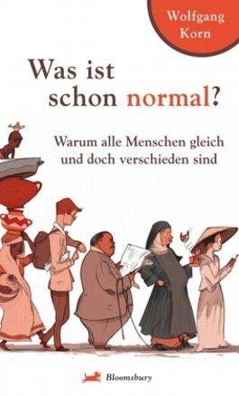Was ist schon normal?