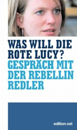 Was will die rote Lucy?