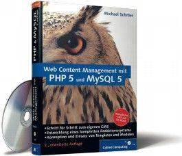 Web Content Management mit PHP 5 und MySQL 5, m. CD-ROM