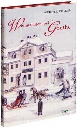 Weihnachten bei Goethe
