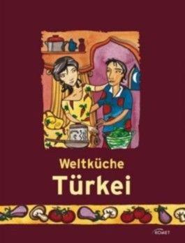 Weltküche Türkei