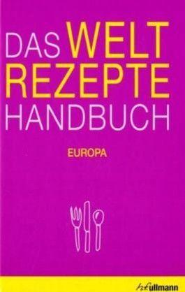 Weltrezepte-Handbuch Bd. 1