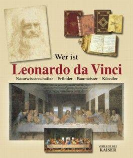 Wer ist Leonardo da Vinci
