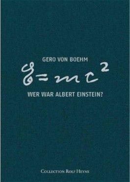 Wer war Albert Einstein?
