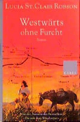 Westwärts ohne Furcht