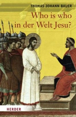 Who is who in der Welt Jesu?