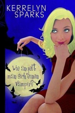 Wie angelt man sich einen Vampir?