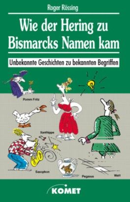 Wie der Hering zu Bismarcks Namen kam